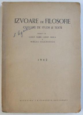 NOICA/FLORU/VULCANESCU-IZVOARE DE FILOSOFIE-1942/1943(TEXTE DE NAE IONESCU) foto