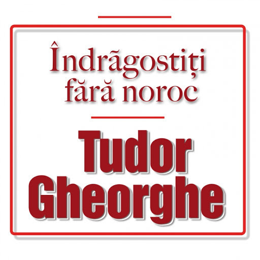 Tudor Gheorghe Indragostiti Fara Noroc digipack (2cd)