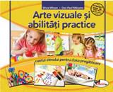 Avap - Arte vizuale si abilitati caiet clasa pregatitoare/Silvia Mirsan, D.P. Marsanu, Aramis