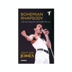 Bohemian Rhapsody. Adevarata biografie a lui Freddie Mercury - Lesley Ann Jones