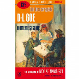 D-L Goe. Momente si schite (Cartea Romaneasca) - Ion Luca Caragiale