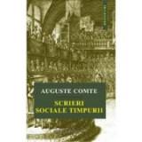 Scrieri sociale timpurii - Auguste Comte