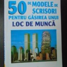 50 de modele de scrisori pentru gasirea unui loc de munca Florence Le Bras