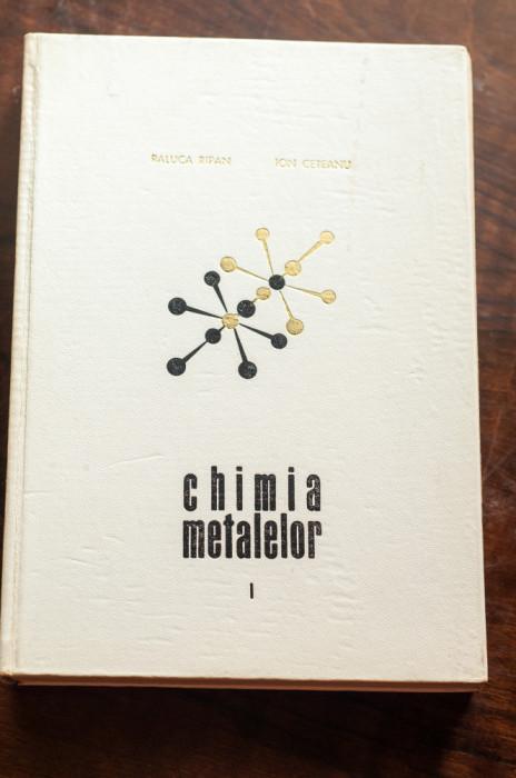 Chimia metalelor - Raluca Ripan, Ion Ceteanu