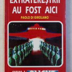 EXTRATERESTRII AU FOST AICI DE PAOLO DI GIROLAMO , 1997