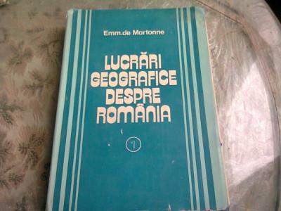 LUCRARI GEOGRAFICE DESPRE ROMANIA - EMM. DE MARTONNE VOLUMUL I foto