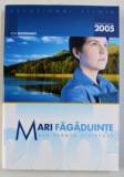 MARI FAGADUINTE DIN SFANTA SCRIPTURA - DEVOTIONAL ZILNIC 2005 de ION BUCIUMAN , 2004