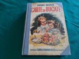 CARTE DE BUCATE /SANDA MARIN /EDIȚIA A IX-A/1943