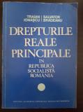 DREPTURILE REALE PRINCIPALE - Ionascu, Bradeanu