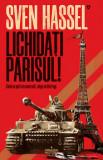 Lichidati Parisul!/Sven Hassel, Armada