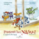 Prietenii lui Nasuc. Copacul din casa. Volumul 2/Cristina Elena Gheorghiu