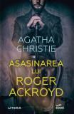 Cumpara ieftin Asasinarea lui Roger Ackroyd, Agatha Christie