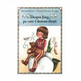 Cumpara ieftin Carte Editura Arthur, Despre Jorg, pe care-l dureau dintii, Hanna Kunzel
