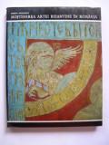 Mostenirea  artei  bizantine  in  Romania  -  Corina  Niculescu