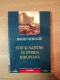 STAT SI NATIUNE IN ISTORIA EUROPEANA de HAGEN SCHULZE, 2003