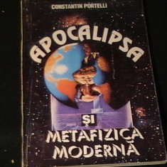 APOCALIPSA SI METAFIZICA MODERNA-CONSTANTIN PORTELI-