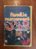 Familia numeroasa - Carte pentru micii apicultori / R8P5F, Alta editura