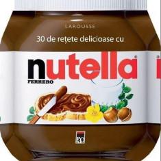 30 de retete delicioase cu Nutella |