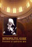 Mitropolitul Gurie. Procesul și apărarea mea