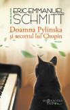 Doamna Pylinska si secretul lui Chopin/Eric Emmanuel Schmitt
