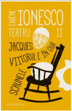 Teatru II | Eugene Ionesco