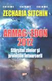Cumpara ieftin Armaghedon 2012 - Sfârșitul Lumii