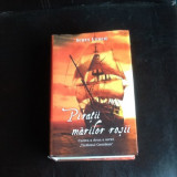 Piratii marilor rosii - Scott Lynch