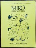 JOAN MIRO - LITOGRAPHS / 40 ILLUSTRATIONS (DOVER, 1983) [LITOGRAFII ALB-NEGRU]