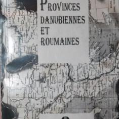PROVINCES DANUBIENNES ET ROUMAINES - M . CHOPIN , A . UBICINI
