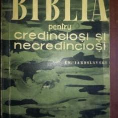 Biblia pentru credinciosi si necredinciosi- Em.Iaroslavski
