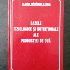 LILIANA M. STOICA - BAZELE FIZIOLOGICE SI NUTRITIONALE ALE PRODUCTIEI DE OUA
