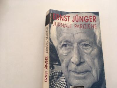 ERNST JUNGER, JURNALE PARIZIENE. HUMANITAS 1997 foto