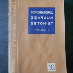 C. ROSOGA, I. DAVIDESCU - INDRUMATORUL ZIDARULUI BETONIST volumul 2