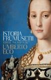 Istoria frumusetii/Umberto Eco