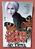 Secretul. Editura Miron, 1995 - Sandra Brown