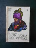 DINU C. GIURESCU - ION VODA CEL VITEAZ