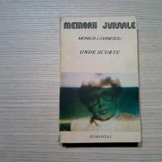 MONICA LOVINESCU - Unde Scurte - Jurnal Indirect - Humanitas, 1990, 574 p.