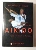 Enciclopedia de aikido, volumul 4, Boken si Katana, Dan Corneliu Ionescu