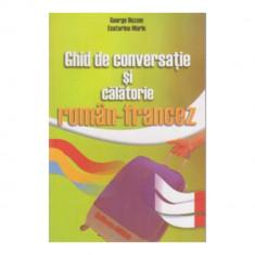 Ghid de conversatie si de calatorie roman-francez - G. Huzum, Ecaterina Marin