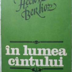 IN LUMEA CANTULUI - HECTOR BERLIOZ