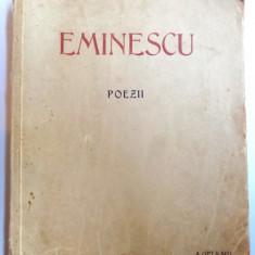 POEZII de EMINESCU , EDITIE OMAGIALA A MUNICIPIULUI BUCURESTI CU OCAZIA A 5 DECENII DE LA MOARTEA POETULUI 1889-1939 , IUNIE 15