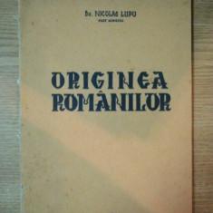 ORIGINEA ROMANILOR de NICOLAE LUPU , 1941