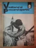 REVISTA ''VANATORUL SI PESCARUL SPORTIV'', NR. 8 AUGUST 1971