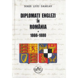 Diplomati englezi in Romania - 1866-1880 | Sorin Liviu Damean