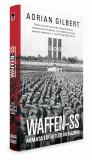 WAFFEN-SS ARMATA LUI HITLER IN RAZBOI