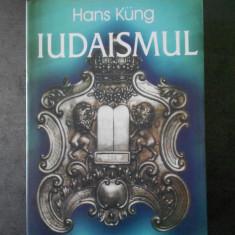 HANS KUNG - IUDAISMUL