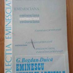 Eminescu Studii Si Articole - G. Bogdan-duica ,293740