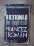 Dictionar de expresii francez-roman - A. NEGREANU , uzata