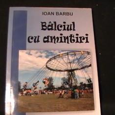 BILCIUL CU AMINTIRI-ION BARBU-ILUSTRATII SILVIU BARSANU-AUTOGRAF-, Alta editura
