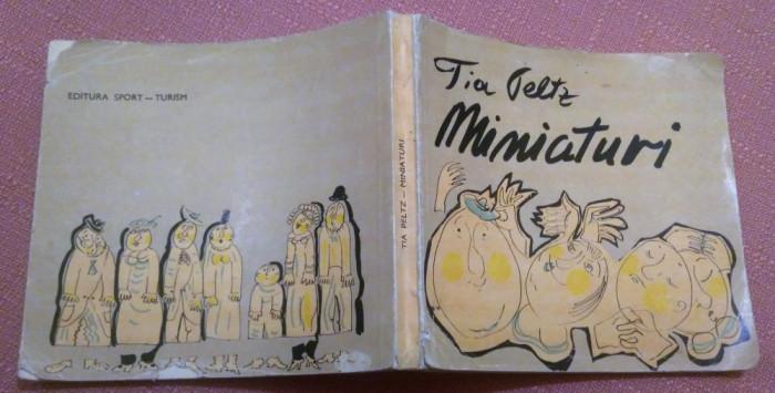 Miniaturi. Editura Sport-Turism, 1982 - Tia Peltz